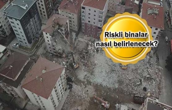 Riskli binalar 60 günde yıkılacak!
