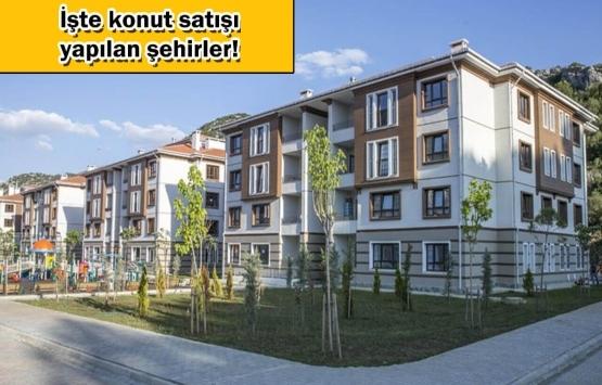 TOKİ'den 7 ilde 1.205 konut ve iş yeri satışı!