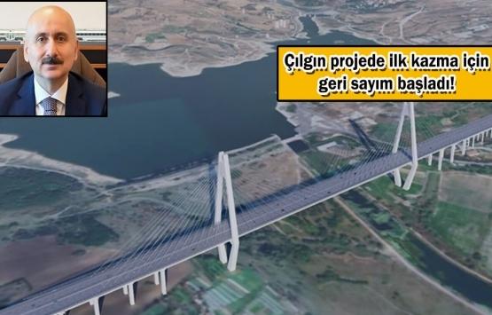 Kanal İstanbul'un temeli 4 gün sonra atılıyor!