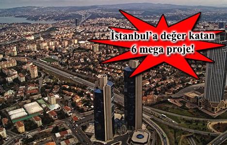 Mega projelerle yeni bir İstanbul doğuyor!