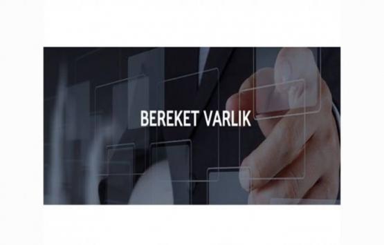 Bereket Varlık Kiralama 20 milyar TL kira sertifikası ihracı için SPK'ya başvurdu!
