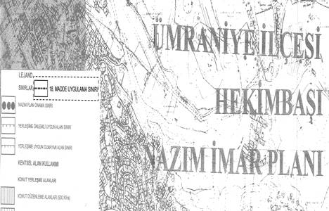 Ümraniye Hekimbaşı, Kazım Karabekir ve İnkılap Mahalleleri'nin imar planı 28 Mart'ta askıdan iniyor!