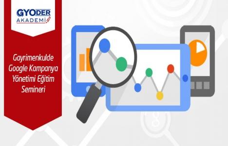 Gayrimenkulde Google Kampanya Yönetimi Eğitimi düzenlenecek!