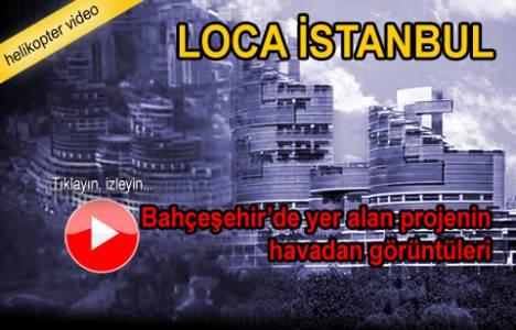 Gül İnşaat Loca İstanbul'un havadan son görüntüleri!