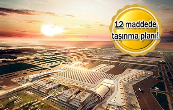 İstanbul Yeni Havalimanı'na big bang taşınma!