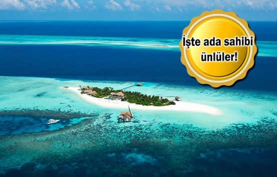 Dünyaca ünlü yıldızların adaları!
