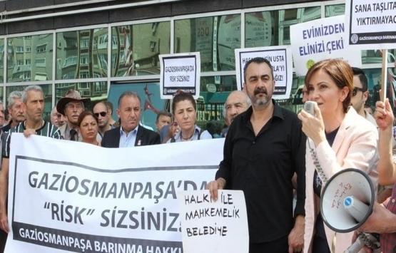 Gaziosmanpaşa'daki kentsel dönüşüm protesto edildi!