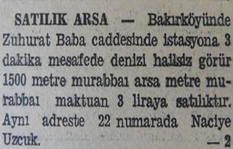 1942 yılında Bakırköy Zuhurat Baba Caddesi'nde bir arsa 4.500 liraya satılacakmış!