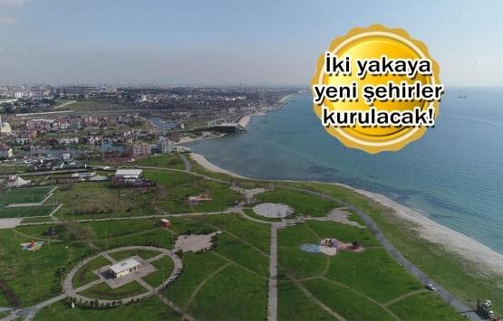 Kanal İstanbul kentsel dönüşümün önünü açacak!