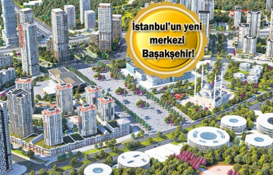 Başakşehir'de modern şehirleşme devam edecek!