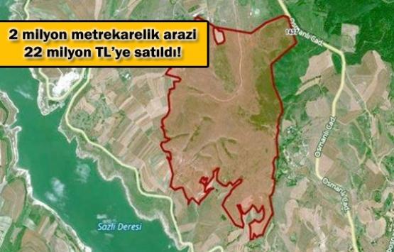 Kanal İstanbul yakınındaki dev arazi kime satıldı?