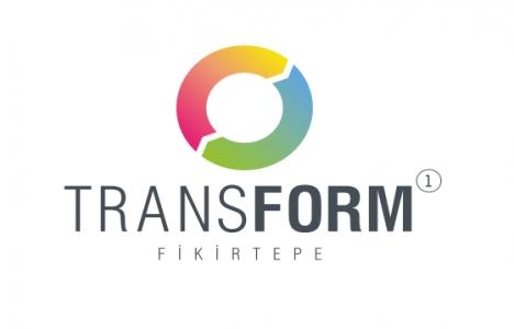 Transform Fikirtepe lansmanı 14 Ekim'de!
