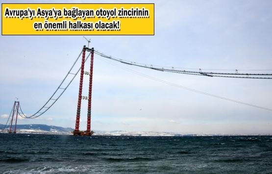 1915 Çanakkale Köprüsü'nün inşaatında son durum ne?