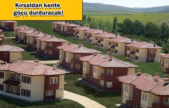 Köy Konutları Projesi için düğmeye basıldı!