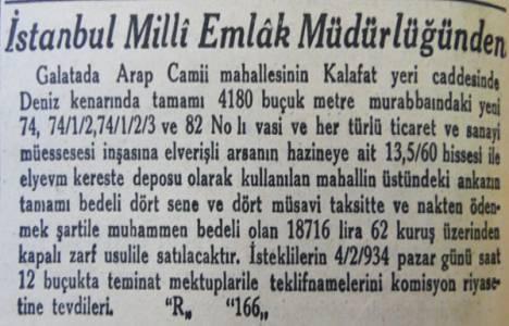 1934 yılında Karaköy-Arap Camii Mahallesi'nde denize sıfır arsa 18716 lira bedelle satılıkmış!