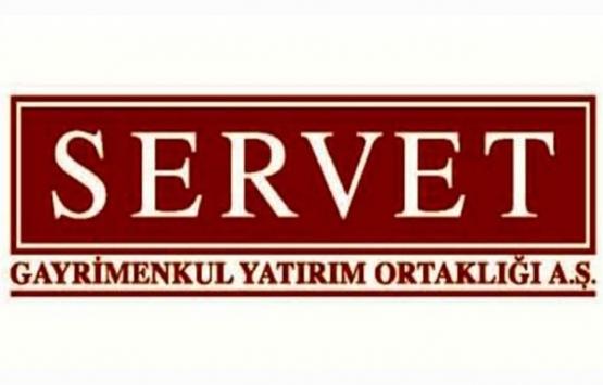 Servet GYO gayrimenkul değerleme şirketlerini seçti!