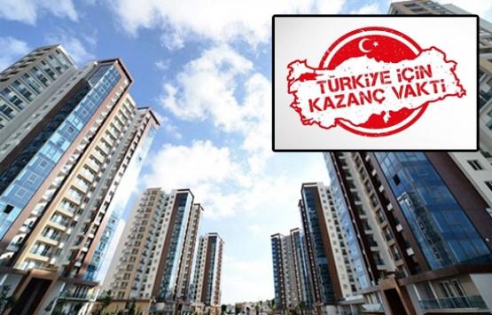 Türkiye için Kazanç Vakti kampanyası ile ev sahibi olma fırsatı!