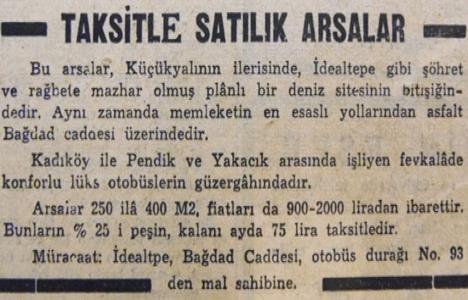 1951 yılında İdealtepe'de 75 lira taksitle arsa!
