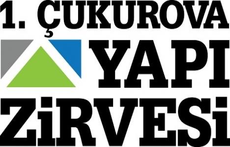 1'inci Çukurova Yapı Zirvesi Adana'da düzenlenecek!