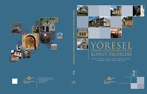 Yöresel Mimari Özelliklere Uygun Konut Projeleri kitabının 2. çıktı!
