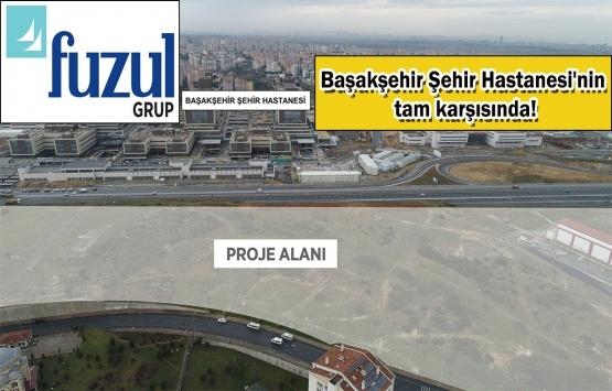 Fuzul Yapı Başakşehir projesi için ön talep topluyor! Yeni proje!