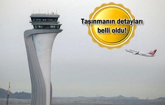 İstanbul Havalimanı'na taşınma 7 Nisan'da bitecek!