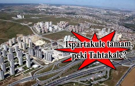 Avcılar Tahtakale Mahallesi kentsel dönüşüm için yıkılacak mı?