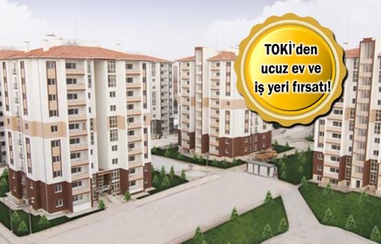 TOKİ 24 ildeki 53 konutu, 29 ildeki 164 iş yerini satıyor!