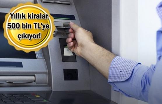 ATM kiraları lüks dükkanlarla yarışıyor!
