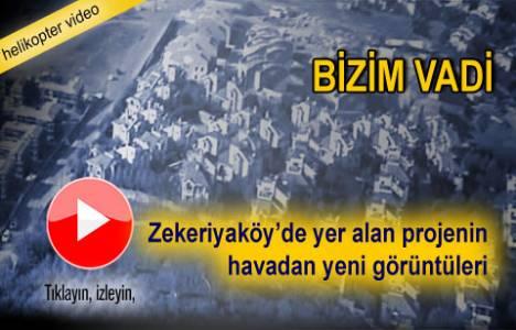 Bizim Vadi Zekeriyaköy Evleri'nin havadan videosu!