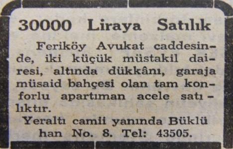 1951 yılında Feriköy'de bir apartman 30 bin liraya satılacakmış!