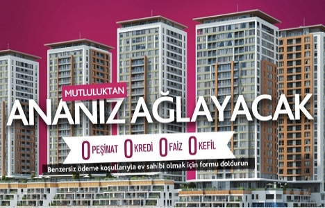 Essenora Gaziosmanpaşa'da Mutluluktan Ananız Ağlayacak!