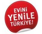 Evini Yenile Türkiye kampanyasına büyük ilgi var!