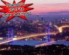 2013 İstanbul projeleri!