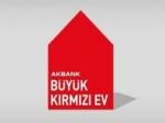 Akbank 'Kırmızı EV' Anadolu'yu konut sahibi yapacak!