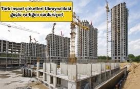Türk inşaat firmaları Ukrayna'da 7 milyar dolarlık proje hayata geçirdi!
