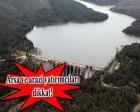 İstanbul'a beş yeni baraj geliyor!