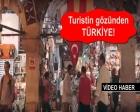 Turistin gözünden Türkiye!