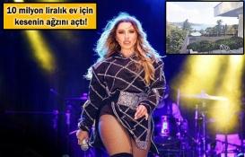 Hadise Ayşe Sultan Korusu'ndan ev alacak!