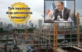 Türkiye'deki konut projeleri Arap dünyasında tanıtılacak!