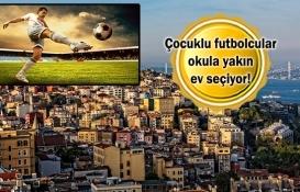 Futbolcular İstanbul'dan ev