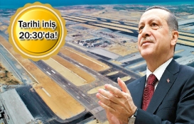 3. havalimanı Cumhurbaşkanı ve Başbakan'ı bekliyor!
