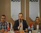 MÜSİAD Antalya'da kentsel dönüşüm konuşuldu!