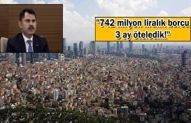 Murat Kurum: 300 bin konutun taksit ödemesi ertelendi!