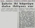 1966 yılında İstanbul'un iki köprüye ihtiyacı varmış!