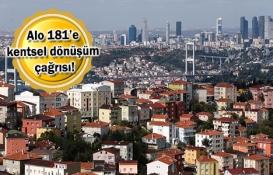 Alo 181 en çok kentsel dönüşüm için arandı!