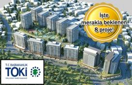 TOKİ'nin İstanbul kentsel dönüşüm projelerinde son durum!