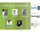Gayrimenkulde Kadın Girişimi Paneli 2 Mayıs'ta!