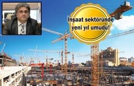 2020 inşaatta çıkış yılı olacak!