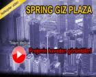 Spring Giz Plaza'nın havadan videosu!